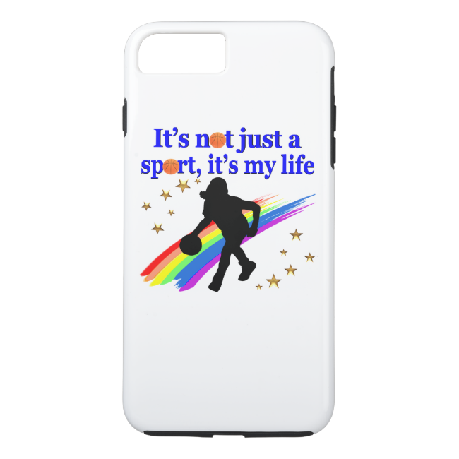 BASKETBALL IS MY LIFE BASKETBALL DESIGN iPhone 7 PLUS CASE
