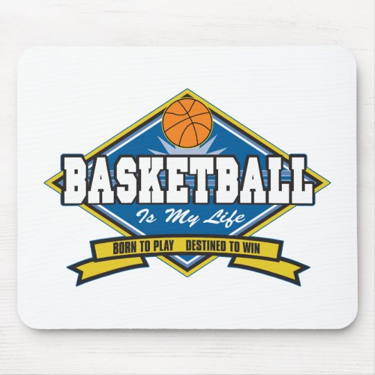 Basketball is My Life Mouse Pad