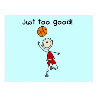 Basketball Just Too Good Tshirts and Gifts Postcard