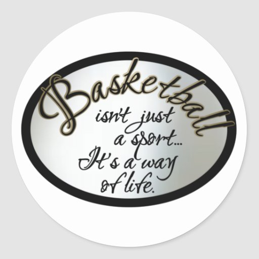 Basketball Life Classic Round Sticker