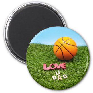 Basketball love you dad with basketball on green magnet