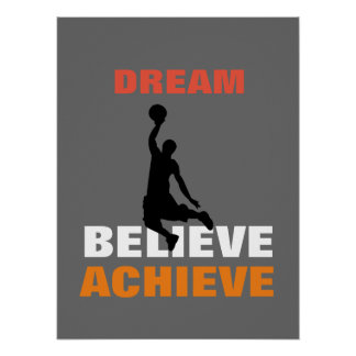 Basketball Motivational Dream Believe Achieve Poster