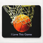 Basketball Mouse Pad - I Love This Game