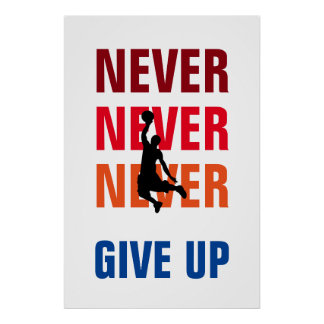 Basketball Never Give Up Red Yellow Success Print