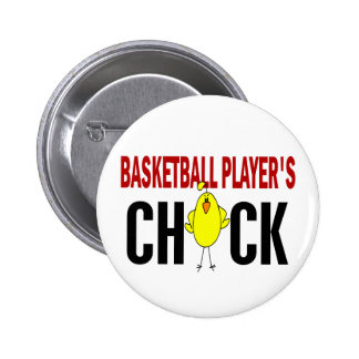 BASKETBALL PLAYER'S CHICK PINBACK BUTTON