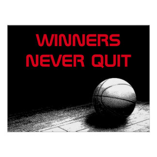 Basketball Quote Winners Never Quit Perfect Poster