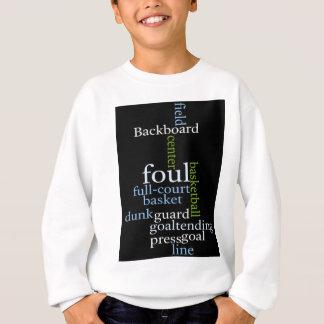 Basketball Sports Fanatic.jpg Sweatshirt