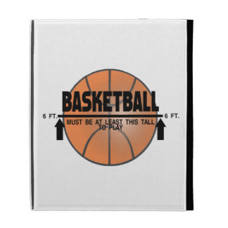 Basketball This Tall To Play iPad Cases