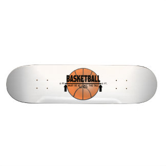 Basketball This Tall To Play Skateboard Deck