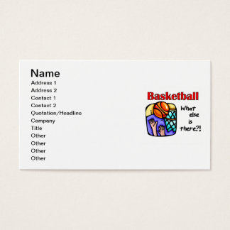 Basketball What Else T-shirts and Gifts Business Card