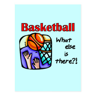 Basketball What Else T-shirts and Gifts Postcard