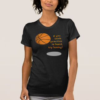 Basketball win women's tee shirt
