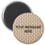 BASKETWEAVE ~ Customize Yourself! Fridge Magnet