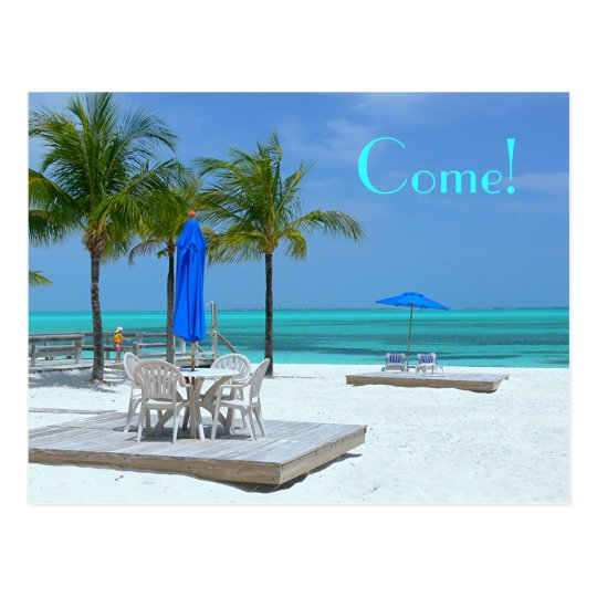"BASKING IN BAHAMA BEAUTY:""COME!"" POSTCARD"