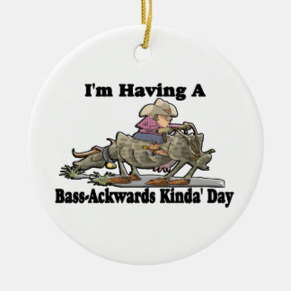 Bass-Ackwards Ceramic Ornament