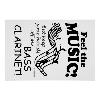 Bass Clarinet Feel The Music Poster