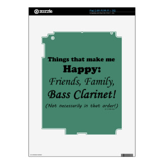 Bass Clarinet Makes Me Happy Decals For The iPad 2