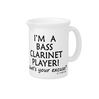 Bass Clarinet Player Excuse Drink Pitcher