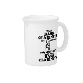 Bass Clarinets Outlawed Drink Pitchers