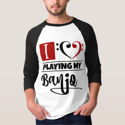 Double Black Red Bass Clef Heart I Love Playing My Banjo Raglan T-Shirt