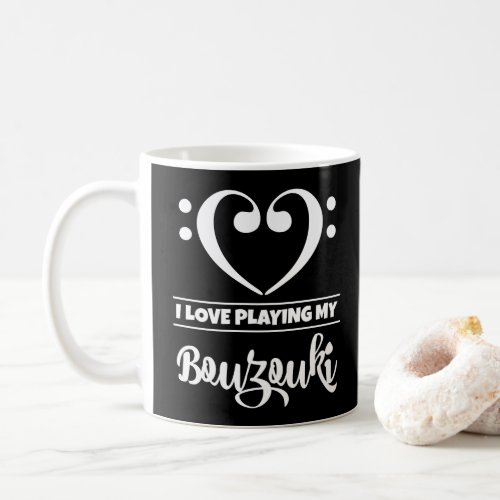 Bass Clef Heart I Love Playing My Bouzouki Coffee Mug