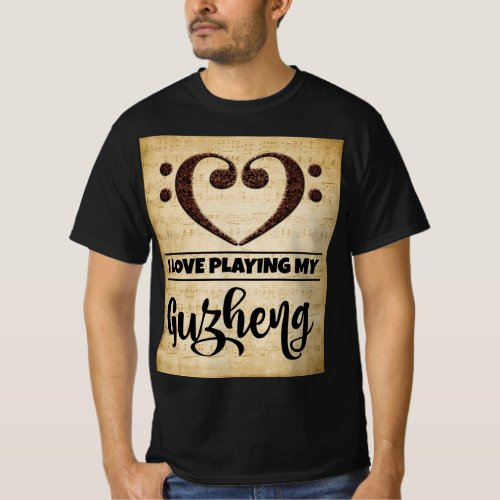 Bass Clef Heart I Love Playing My Guzheng Sheet Music Value T-Shirt