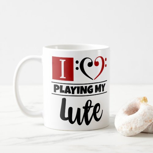 Bass Clef Heart I Love Playing My Lute Coffee Mug