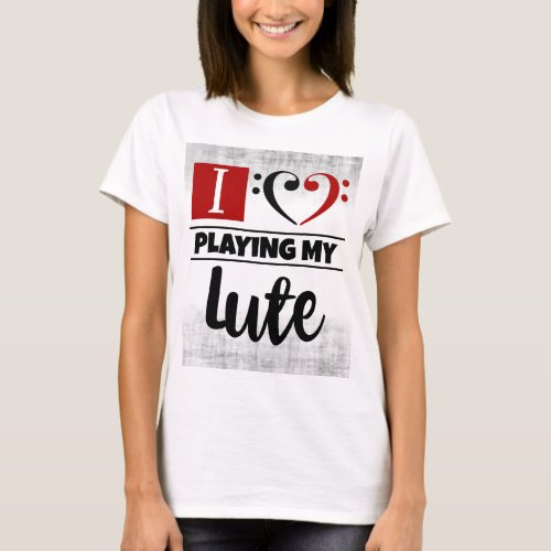 Bass Clef Heart I Love Playing My Lute Distressed Grunge Basic T-Shirt