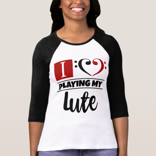 Double Black Red Bass Clef Heart I Love Playing My Lute Raglan T-Shirt