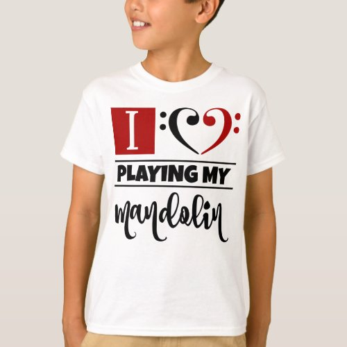 Double Black Red Bass Clef Heart I Love Playing My Mandolin T-Shirt
