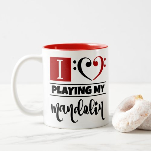 Bass Clef Heart I Love Playing My Mandolin Two-Tone Coffee Mug