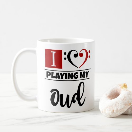Bass Clef Heart I Love Playing My Oud Coffee Mug