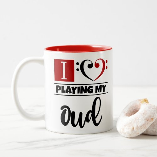 Bass Clef Heart I Love Playing My Oud Two-Tone Coffee Mug