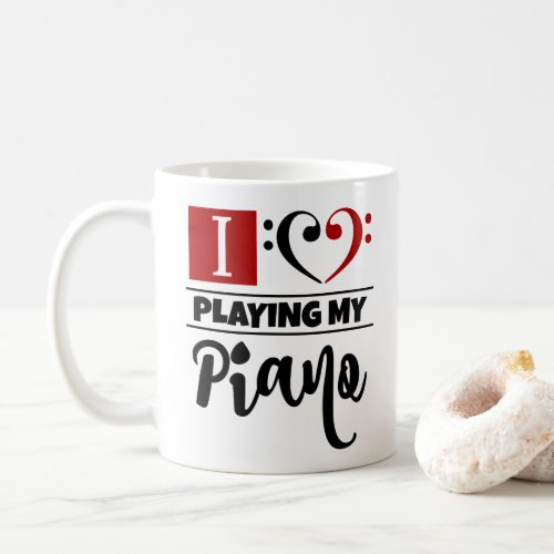 Bass Clef Heart I Love Playing My Piano Coffee Mug