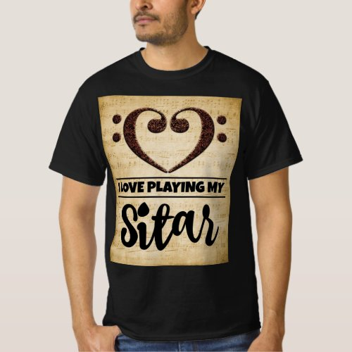 Bass Clef Heart I Love Playing My Sitar Sheet Music Value T-Shirt