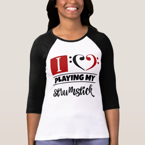 Double Black Red Bass Clef Heart I Love Playing My Strumstick Raglan T-Shirt