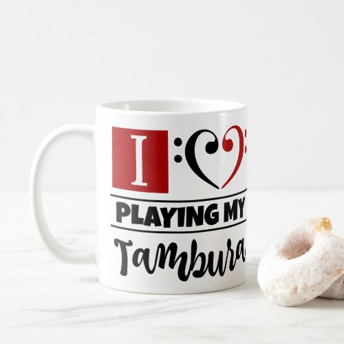 Black Red Bass Clef Heart I Love Playing My Tambura Coffee Mug