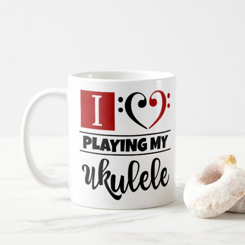 Bass Clef Heart I Love Playing My Ukulele Coffee Mug