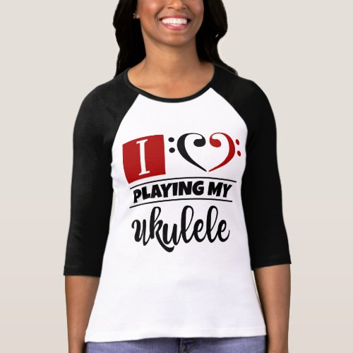 Double Black Red Bass Clef Heart I Love Playing My Ukulele Raglan T-Shirt