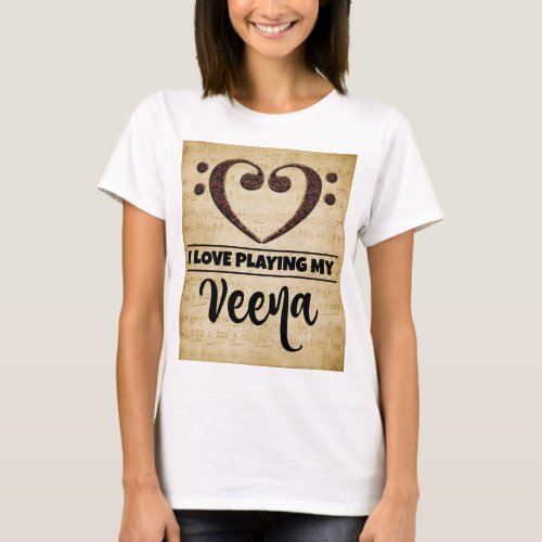 Bass Clef Heart I Love Playing My Veena Sheet Music Basic T-Shirt