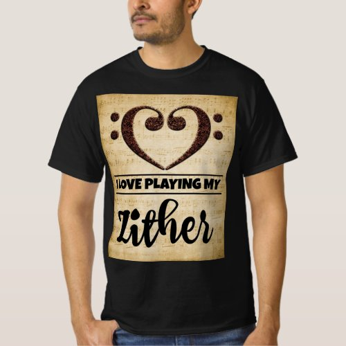 Bass Clef Heart I Love Playing My Zither Sheet Music Value T-Shirt