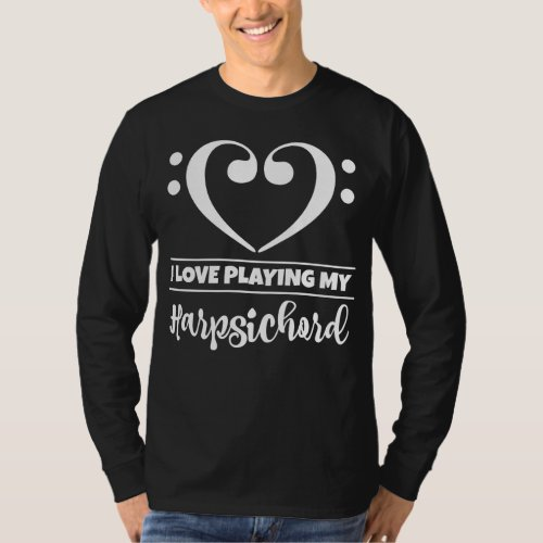 Double Bass Clef Heart I Love Playing My Harpsichord Musician T-Shirt