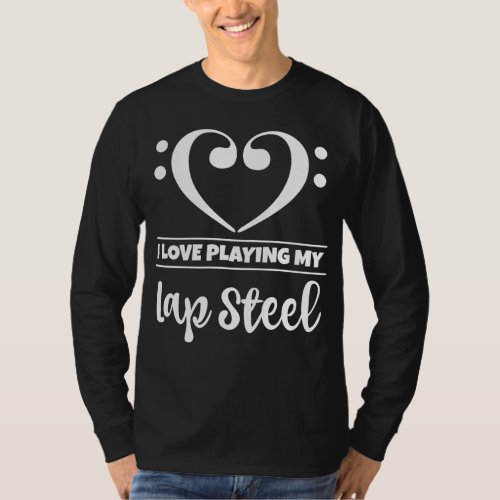 Double Bass Clef Heart I Love Playing My Lap Steel Musician T-Shirt