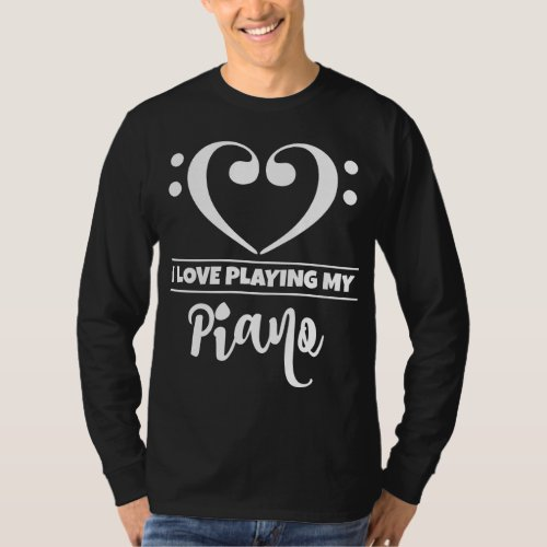 Double Bass Clef Heart I Love Playing My Piano Musician T-Shirt