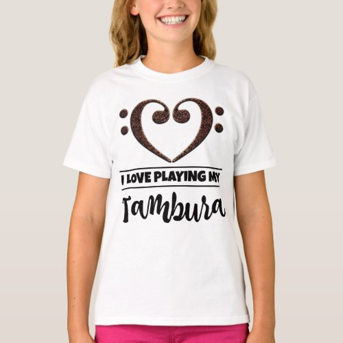 Double Bass Clef Heart I Love Playing My Tambura Musician Tamburist T-Shirt