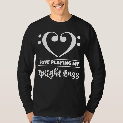 Double Bass Clef Heart I Love Playing My Upright Bass Musician T-Shirt