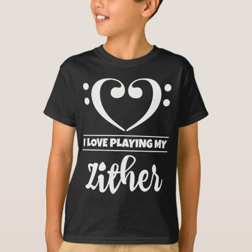 Double Bass Clef Heart I Love Playing My Zither Musician Zitherist T-Shirt