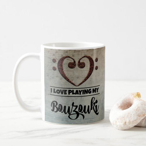 Bass Clef Heart Vintage Sheet Music I Love Playing My Bouzouki Coffee Mug