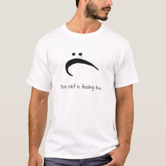 Bass Clef is Feeling Low - Funny Music Cartoon T-Shirt