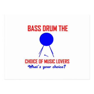 bass drum  the choice of music lovers postcard